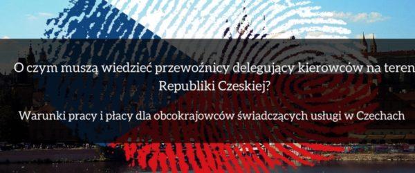 Warunki pracy i płacy dla obcokrajowców świadczących usługi w Czechach